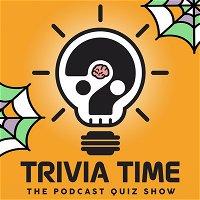 Trivia Time Podcast 57