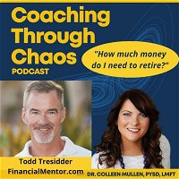 How Much Money do you need to Retire? with  Financial Mentor Todd Tresidder