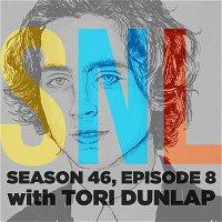 SATURDAY NIGHT LIVE (w/ Tori Dunlap)