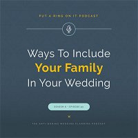 Including Your Family In Your Wedding Day