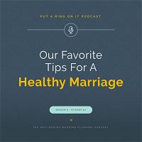 Our Favorite Tips for a Healthy Marriage