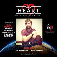 Discovering Your Purpose With One Arm Guitarist Tony Memmel