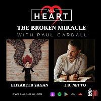 The Broken Miracle: J.D. Netto and Elizabeth Sagan