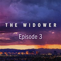 The Widower Ep. 3: The Trial
