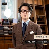 139 - Mark Cho (The Armoury)