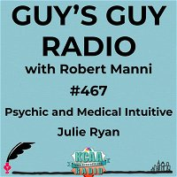 #467 Psychic and Medical Intuitive Julie Ryan