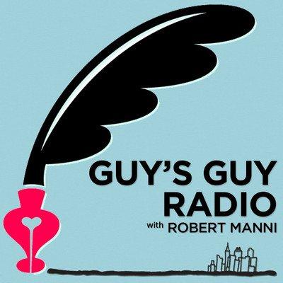 Guy's Guy Radio with Robert Manni