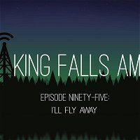 Episode Ninety-Five: I'll Fly Away
