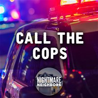 6: Call The Cops | Horrible Neighbor Stories