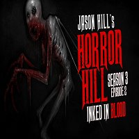 """2: S3E02 – """"Inked in Blood"""" – Horror Hill"""
