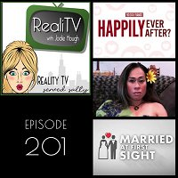 201: Married at First Sight & 90 Day Fiance Happily Ever After