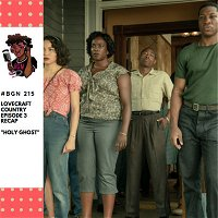 """215: Lovecraft Country Recap Show - Episode 3 """"Holy Ghost"""""""