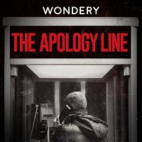 Wondery Presents: The Apology Line