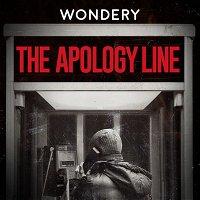 Wondery Presents The Apology Line