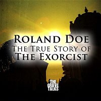 Roland Doe, The True Story of The Exorcist | Interview With Jeff Belanger