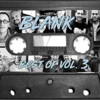 132: Best of Blank Vol.3