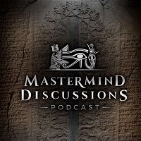 Mastermind Discussions 9- Myth of Adapa, Human Origins, and Anunnaki- Matt LaCroix and Billy Carson