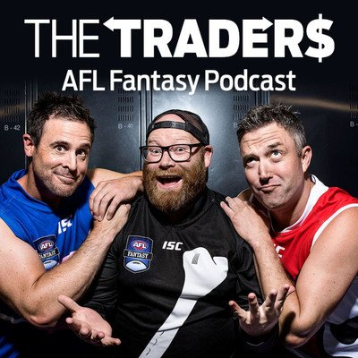 Afl Fantasy Podcast With The Traders Podcast On Podbay