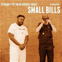 Episode 141- Dancing With The Sounds with guests Small Bills