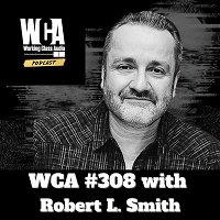 WCA #308 with Robert L. Smith - Online Mixing, The State of New York, International Eco Systems, and The Virtual Hallway