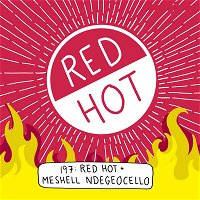 Red Hot + Blue with Meshell Ndegeocello