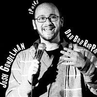 Episode 145- A Gondelman-esque Compliment Fest with guest Josh Gondelman