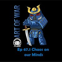 AOW - Ep. 67.1 Chaos on our minds