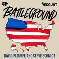 Introducing: Battleground with David Plouffe & Steve Schmidt