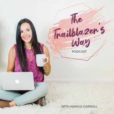 The Trailblazer's Way Podcast