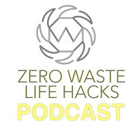 #9 Zero Waste State of Mind