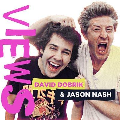 VIEWS with David Dobrik and Jason Nash