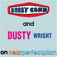 Near Perfect Pitch - Episode 152 (October 8th. 2020) 'Bobby Conn' + 'Dusty Wright'