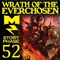 Wrath of the Everchosen - Story Phase - Ep 052