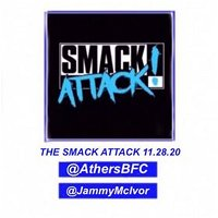 Smack Attack 11.28.20 FT Cultaholic's Jack The Jobber - SMACKDOWN DOES THE CHASE
