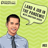 #83: Networking Hacks to Land a Job in the Pandemic with Jonathan Javier