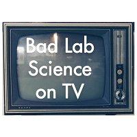 Recalibration - Bad Lab Science on TV