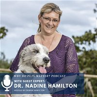 Dr. Nadine Hamilton - - Stress and Burnout As A Veterinarian During COVID on Why Do Pets Matter? #150