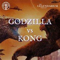 #313. Godzilla vs Kong - Overreactions & Overinterpretations