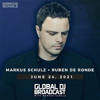 Global DJ Broadcast: Markus Schulz and Ruben de Ronde (Jun 24 2021)