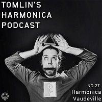 27. Harmonica Vaudeville