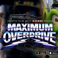 B-Sides Episode 015 - Stephen King's Maximum Overdrive