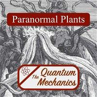 Paranormal Plants