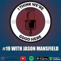 #19 - Jason Mansfield: A Born Teacher