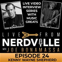 Episode 24 - Kenny Wayne Shepherd - Nov 4th 2020