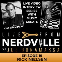 Episode 19 - Rick Nielsen - September 30th 2020