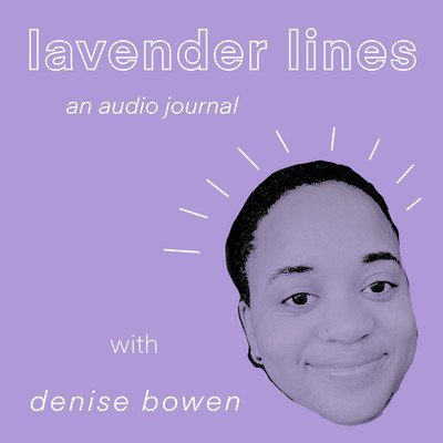 Lavender Lines: An Audio Journal