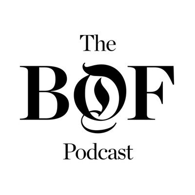 The Business of Fashion Podcast
