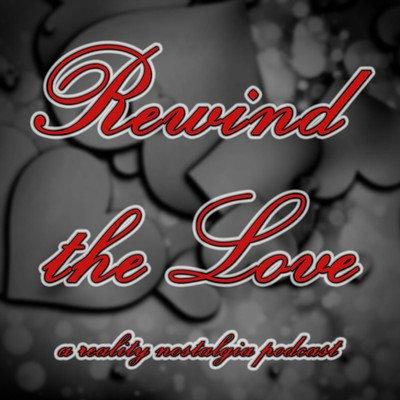 Rewind the Love Podcast
