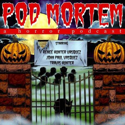 Pod Mortem: A Horror Podcast
