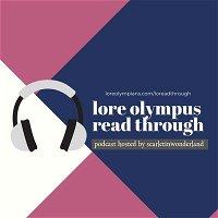 Lore Olympus Hiatus Readthrough (Part7)
